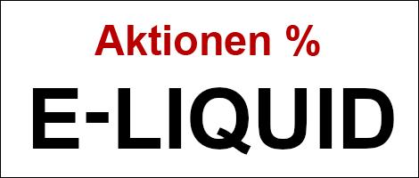E-Liquid - Aktionen %