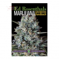 Ed Rosenthals Marijuana Growers Handbuch